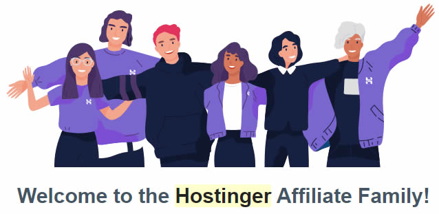 Welcome to the Hostinger Affiliate Family